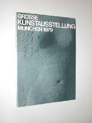 -:  Grosse Kunstausstellung München 1979.