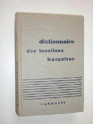 RAT, Maurice:  Dictionaire des Locutions Francaises.