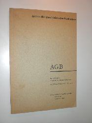 """-:  AGB. Separatabdruck aus """"Archiv für Geschichte des Buchwesens"""". Band XVI, Lieferung 4 und 5. Jahr 1976."""