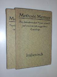 -:  Methode Mertner. Psychotechnischer Spracherwerb auf mechanisch-suggestiver Grundlage. Italienisch für Deutsche. 6 Bände.
