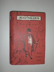 SEIDEL, Heinrich Wolfgang:  Krüsemann. Roman.