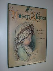 BINDER, Helene:  Für unsere Kleinen. Illustriert von L. von Kramer.