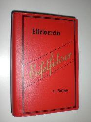 EIFELVEREIN DÜREN (Hrsg.):  Eifelführer. Redaktion: Friedrich-Wilhelm Knopp. Mit Übersichtskarte und 15 Sonderkarten.