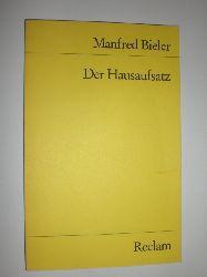 BIELER, Manfred:  Der Hausaufsatz. Hörspiel.