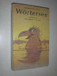 """""""GERNHARDT, Robert:""""  """"Wörtersee. Gedichte."""""""