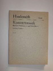 """""""HINDEMITH, Paul:""""  """"Konzertmusik für Streichorchester und Blechbläser. Studien-Partitur. (= Edition Schott No. 3502)."""""""