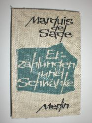 SADE, Marquis de:  Erzählungen und Schwänke.
