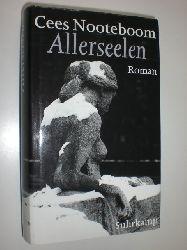 NOOTEBOOM, Cees:  Allerseelen. Roman. Aus dem Niederländischen von Helga van Beuningen.