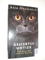 MEULENBELT, Anja:  Geliebtes Untier. Von Sara und anderen Katzen. Mit Zeichnungen von Teuny Vogel. Aus dem Niederländischen von Helga van Beuningen.