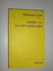 KANT, Immanuel:  Schriften zur Geschichtsphilosophie.