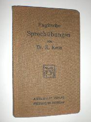 KRON, Dr. R.:  Englische Sprechübungen von Dr. R. Kron.
