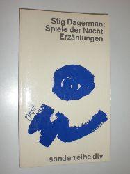 DAGERMAN, Stig:  Spiele der Nacht. Erzählungen. Nachwort von Horst Bienek.
