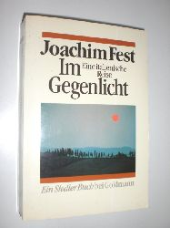 """""""FEST, Joachim:""""  """"Im Gegenlicht. Eine Italienische Reise."""""""