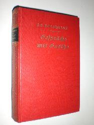 ECKERMANN, Johann Peter:  Gespräche mit Goethe. Herausgegeben von Conrad Höfer. Mit einer Einleitung von Ludwig Geiger.