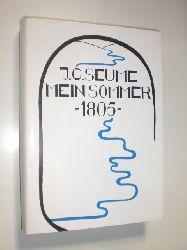 SEUME, Johann Gottfried:  Mein Sommer 1805. Herausgegeben und mit einem Nachwort versehen von Clemens Fricke.