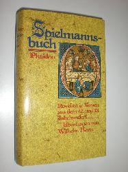 HERTZ, Wilhelm (Übers.):  Spielmannsbuch. Novellen in Versen aus dem 12. und 13. Jahrhundert.
