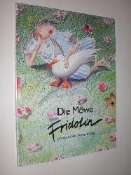HAUPT, Barbara / LOUIS, Catherine:  Die Möwe Fridolin.