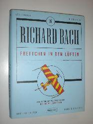 BACH, Richard:  Frettchen in den Lüften. Mit Illustrationen des Autors. Aus dem Amerikanischen von Marion Balkenhol.