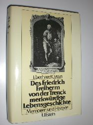 """""""CYRAN, Eberhard:""""  """"Des Friedrich Freiherrn von der Trenck merkwürdige Lebensgeschichte. Memoiren und Historie."""""""