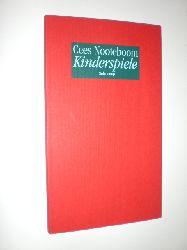 NOOTEBOOM, Cees:  Kinderspiele. Erzählung. Aus dem Niederlöndischen von Helga van Beuningen.
