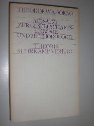 ADORNO, Theodor W.:  Aufsätze zur Gesellschaftstheorie und Methodologie.