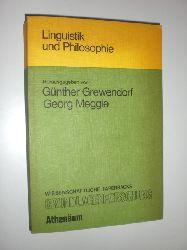 GREWENDORF, Günther / MEGGELE, Georg:  Linguistik und Philosophie.