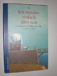 GUTZSCHHAHN, Uwe-Michael:  Ich möchte einfach alles sein. Geschichten, Gedichte und Bilder aus der Kindheit.