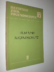 """""""-:""""  """"Film und Jugendschutz. Beiträge zum Jugendschutz Heft 2."""""""