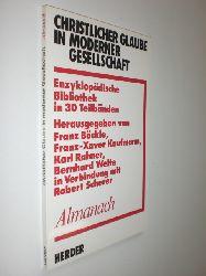 BÖCKLE, Franz / KAUFMANN, Franz-Xaver / RAHNER, Karl et al (Hrsg.):  Christlicher Glaube in modernern Gesellschaft. Eine Enzyklopädische Bibliothek in 30 Teilbänden.