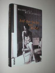 """""""BOURDOUXHE, Madeleine:""""  """"Auf der Suche nach Marie. Roman. Aus dem Französischen von Monika Schlitzer. Mit einem Nachwort von Faith Evans."""""""