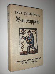 TIMMERMANS, Felix:  Bauernpsalm. Roman. Aus dem Flämischen übertragen von Peter Mertens.