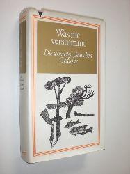BONDY, Barbara / GOLDSCHMIT, Rudolf (Hrsg.):  Was nie verstummt. Die schönsten deutschen Gedichte.