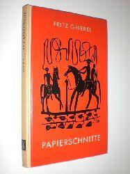 GRIEBEL, Fritz:  Papierschnitte. Mit einer Einführung von Johanne Müller.