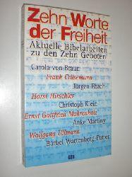 NATRUP, Susanne (Hrsg.):  Zehn Worte der Freiheit. Aktuelle Bibelarbeiten zu den Zehn Geboten.