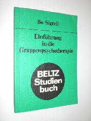 SIGRELL, Bo:  Einführung in die Gruppenpsychotherapie. Aus dem Schwedischen übersetzt von Helga Schöning.