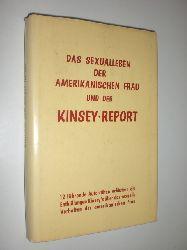 ELLIS, Albert (Hrsg.):  Das Sexualleben der amerikanischen Frau und der Kinsey-Report.