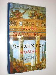 MANCINELLI, Laura:  Raskolnikov. Roman. Aus dem Italienischen von Maja Pflug.