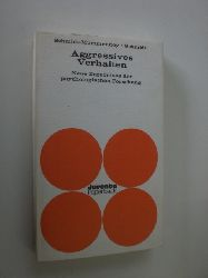 SCHMIDT-MUMMENDEY, Amelie / SCHMIDT, Hans Dieter (Hrsg.):  Agressives Verhalten. Neue Ergebnisse der psychologischen Forschung.
