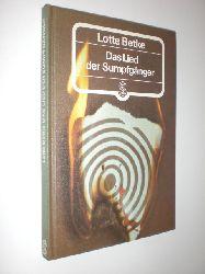 """""""BETKE, Lotte:""""  """"Das Lied der Sumpfgänger."""""""