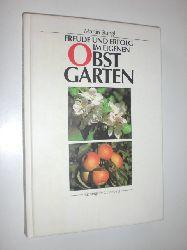 STANGL, Martin:  Freude und erfolg im eigenen Obstgarten.