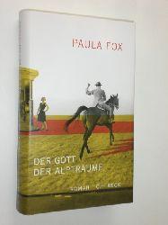 """""""FOX, Paula:""""  """"Der Gott der Alpträume. Aus dem Amerikanischen von Susanne Röckel."""""""
