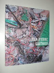 GAUTHIER, Jean-Pierre - Landry, Pierre:  Jean-Pierre Gauthier. Ausstellungskatalog in eng. u. frz. des Musée d