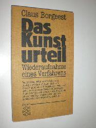 BORGEEST, Claus:  Das Kunsturteil. Wiederaufnahme eines Verfahrens.
