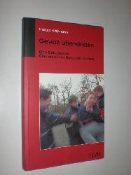 KÄSSMANN, Margot:  Gewalt überwinden. Eine Dekade des Ökumenischen Rates der Kirchen.