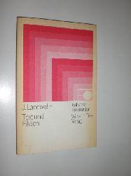 LANDWEHR, J.:  Text und Fiktion. Zu einigen literaturwissenschaftlichen und kommunikationstheoretischen Grundbegriffen.
