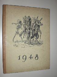 HOPFER, Paul (Hrsg.):  Bilder und Gedichte auf das Jahr 1948. Erster Jahrgang (mehr nicht erschienen). Herausgegeben von Paul Hopfer. Mit 54 ganzseitigen Zeichnungen und Holzschnitten.