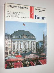 ROTH, Hermann Josef:  Bonn. Von der römischen Garnison zur Bundeshauptstadt. Kunst und Kultur zwischen Voreifel und Siebengebirge.