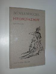 MIEGEL, Agnes:  Heimgekehrt. Erzählung. Mit Zeichnungen von Gerhard Oberländer.