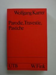 """""""KARRER, Wolfgang:""""  """"Parodie, Travestie, Pastiche. (=UTB 581)."""""""