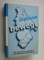 WITSCHKE, Reinhard (Hrsg.):  Diakonie bewegt. 150 Jahre Innere Mission und Diakonie im Rheinland.